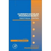 Cardiovascular Pharmacology: Endothelial Control: Volume 60 by Paul M. Vanhoutte