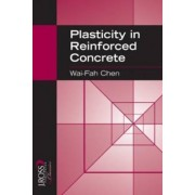 Plasticity in Reinforced Concrete by Wal-Fah Chen