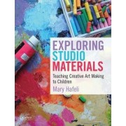 Exploring Studio Materials by Professor of Art and Art Education Mary Hafeli
