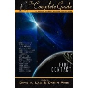 The Complete Guide to Writing Science Fiction by Dave A Law