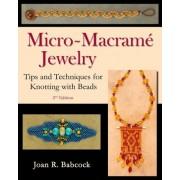 Micro-Macrame Jewelry by Joan R Babcock
