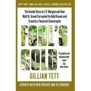 Fool's Gold by Gillian Tett
