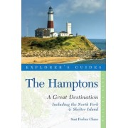 Explorer's Guide Hamptons: a Great Destination by Suzi Forbes Chase