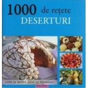 1000 de retete - Deserturi