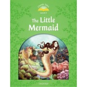 Classic Tales Second Edition: Level 3: The Little Mermaid e-Book & Audio Pack by Sue Arengo