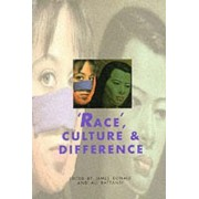 Race, Culture and Difference by James Donald