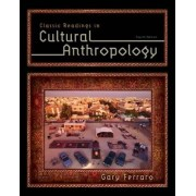 Classic Readings in Cultural Anthropology by Gary Ferraro