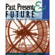 Past, Present, & Future by Joan Gregg