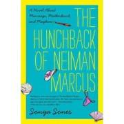 The Hunchback of Neiman Marcus by Sonya Sones