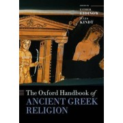 The Oxford Handbook of Ancient Greek Religion by Esther Eidinow