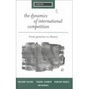The Dynamics of International Competition by Roland Calori