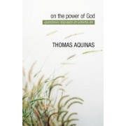 On the Power of God by Thomas Aquinas