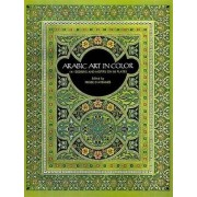 Arabic Art in Color by Prisse D'Avennes