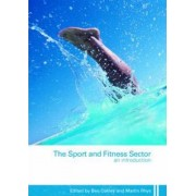 The Sport and Fitness Sector by Ben Oakley