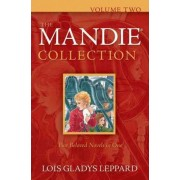 The Mandie Collection: Vol. 2 by Lois Gladys Leppard