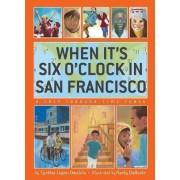 When It's Six O'clock in San Francisco by Cynthia Omololu