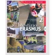 Destino Erasmus 2 + CD by Departamento de Estudios Hispanicos de la Universidad de Barcelona
