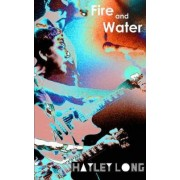 Fire and Water by Hayley Long