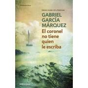 El Coronel No Tiene Quien Le Escriba by Gabriel Garcia Marquez