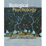 Biological Psychology by S Marc Breedlove
