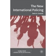 The New International Policing by Beth Greener