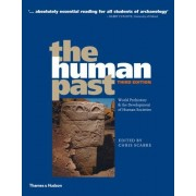 Chris Scarre The Human Past: World Prehistory & the Development of Human Societies