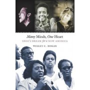 Many Minds, One Heart by Wesley C. Hogan