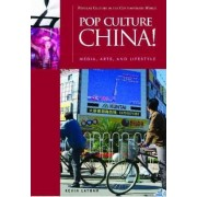 Pop Culture China! by Kevin Latham