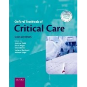 Oxford Textbook of Critical Care by Andrew Webb