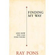 Finding My Way by Ray Pons