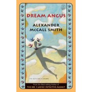 Dream Angus by Professor of Medical Law Alexander McCall Smith