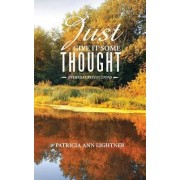 Just Give It Some Thought by Patricia Ann Lightner