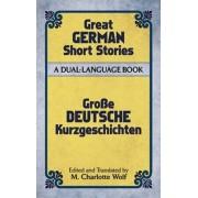 Great German Short Stories of the Twentieth Century by M. Charlotte Wolf