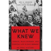 What We Knew by Karl-Heinz Reuband