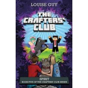 Spirit: Book Five of the Crafters' Club Series
