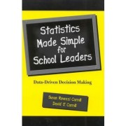 Statistics Made Simple for School Leaders by Susan Rovezzi Carroll