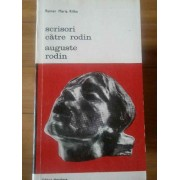 Scrisori Catre Rodin - Auguste Rodin