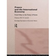 A History of the French Economy by Frances Lynch