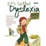 It's Called Dyslexia by Jennifer Moore-Mallinos