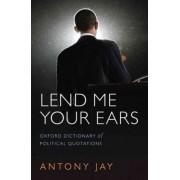 Lend Me Your Ears by Antony Jay
