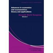 Advances in Economics and Econometrics: Theory and Applications: Seventh World Congress v.1 by David M. Kreps