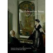 The Edwardian Sense by Morna O'Neill