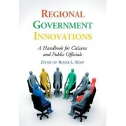 Regional Government Innovations by Roger L. Kemp