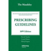 The Maudsley Prescribing Guidelines by Dr. David Taylor