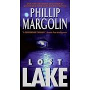 Lost Lake by Phillip M. Margolin