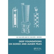 Deep Foundations on Bored and Auger Piles - BAP V by William F. Van Impe