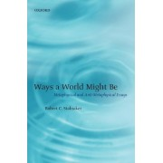 Ways a World Might Be by Robert C. Stalnaker
