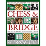 The Complete Step-by-step Guide to Chess and Bridge by David Bird