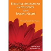 Effective Assessment for Students with Special Needs by James E. Ysseldyke