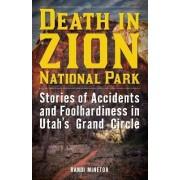 Death in Zion National Park by Randi Minetor